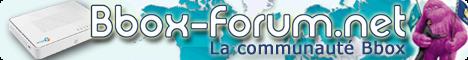 BBox-Forum : Forum d'entraire pour les abonnés BBox et Ideo de Bouygue Telecom
