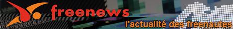 Freenews : l'actualité des freenautes : Freebox, FTTH, Haute Définition, Dégroupage, Freeplayer, ...